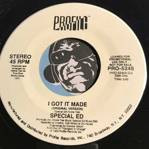 Special Ed - I Got It Made (original version) b/w same (Businesslike version) - Profile #5245 - Rap