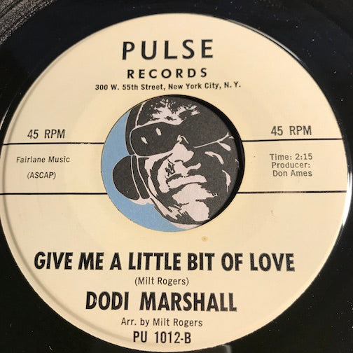 Dodi Marshall - Give Me A Little Bit Of Love b/w Long Hair Short Hair - Pulse #1012 - Garage Rock