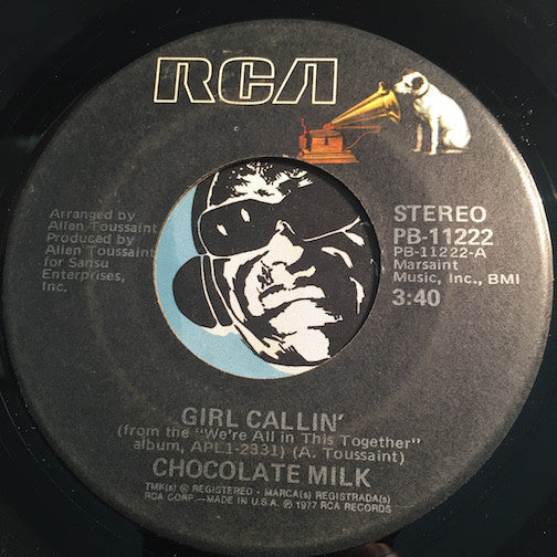 Chocolate Milk - Girl Callin b/w Thinking Of You - RCA #11222 - Funk