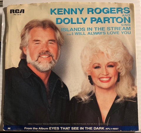 Kenny Rogers and Dolly Parton - Islands In The Stream b/w I Will Always Love You - RCA #13615 - Country