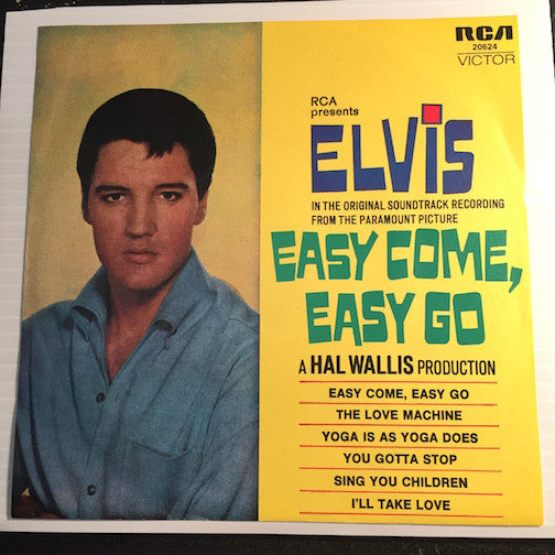 Elvis Presley Easy Come Easy Go EP - Easy Come Easy Go - The Love Machine - Yoga Is As Yoga Does b/w You Gotta Stop - Sing You Children - I'll Take Love - RCA #20624 - Rock n Roll