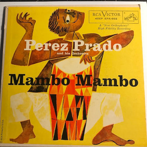Perez Prado - Mambo Mambo EP - April In Portugal - Mambo A La Kenton b/w A La Billy May - Mambo De Chatanooga - RCA Victor #602 - Latin - Latin Jazz