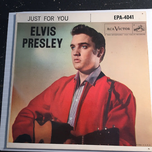 Elvis Presley Just For You EP - I Need You So - Have I Told You Lately That I Love You b/w Blueberry Hill - Is It So Strange - RCA Victor #4041 - Rock n Roll