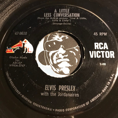 Elvis Presley - A Little Less Conversation b/w Almost In Love - RCA Victor #9610 - Rock n Roll