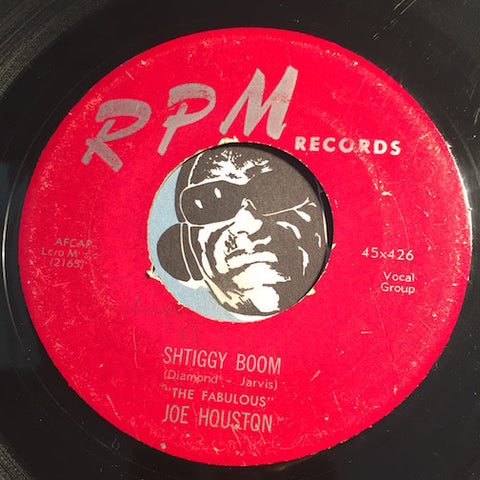 Joe Houston - Shtiggy Boom b/w Joe's Gone - RPM #426 - R&B / R&B Instrumental