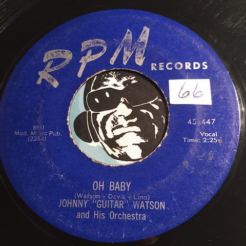 Johnny Guitar Watson - Oh Baby b/w Give A Little - RPM #447 - R&B - R&B Blues
