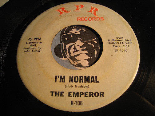 Emperor / Emperor's Friends - I'm Normal b/w The Crossing Game - RPR #106 - Rock n Roll