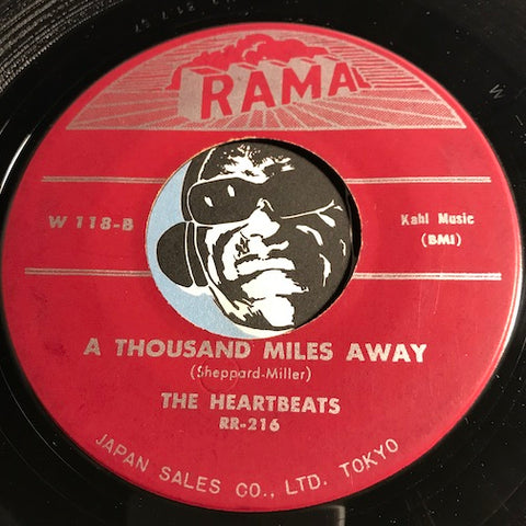 Heartbeats - A Thousand Miles Away b/w Oh Baby Don't - Rama #118 - Doowop