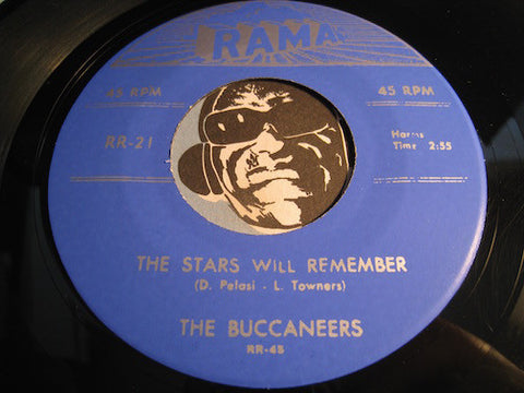 Buccaneers - The Stars Will Remember b/w Come Back My Love (reissue) - Rama #21 - Doowop