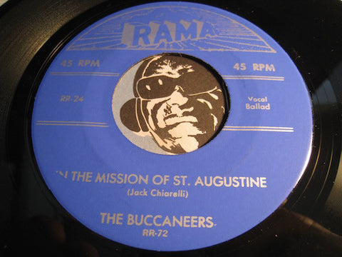 Buccaneers - In The Mission Of St. Augustine b/w You Did Me Wrong (reissue) - Rama #24 - Doowop
