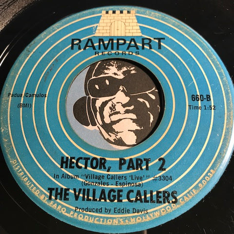 Village Callers - Hector pt. 2 b/w Mississippi Delta - Rampart #660 - Chicano Soul - Funk
