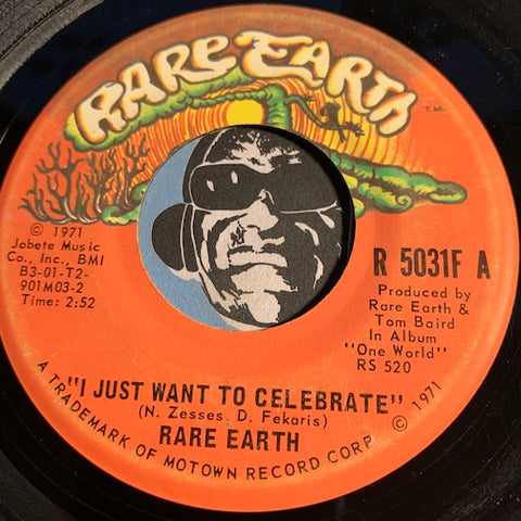 Rare Earth - I Just Want To Celebrate b/w The Seed - Rare Earth #5031 - Motown - Rock n Roll - Soul