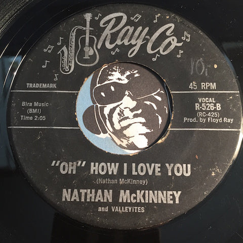Nathan McKinney - Oh How I Love You b/w Weep No More - Ray-Co #526 - Northern Soul - Doowop