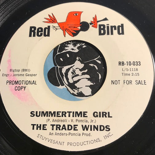Trade Winds - Summertime Girl b/w The Party Starts At Nine - Red Bird #10-033 - Surf - Doowop