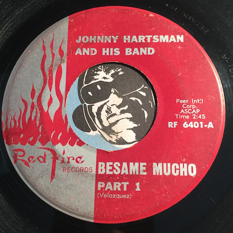 Johnny Hartsman - Besame Mucho pt.1 b/w pt.2 - Red Fire #6401 - Latin Jazz - Jazz Funk - Jazz Mod