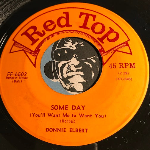 Donnie Elbert - Some Day (You'll Want Me To Want You b/w Sentimental Reasons - Red Top #6502 - R&B