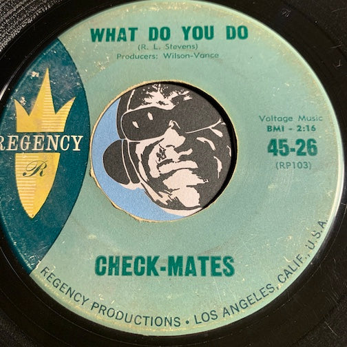 Check-Mates - What Do You Do b/w Shoo-Be-Shoo-Be-Do - Regency #26 - Doowop