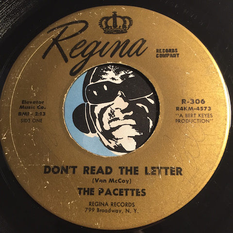 Pacettes - Don't Read The Letter b/w You Don't Know Baby - Regina #306 - Girl Group
