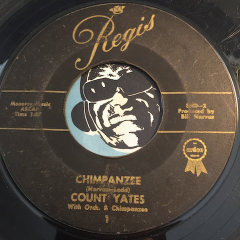 Count Yates - Chimpanzee b/w The Golden Key - Regis #1 - R&B Rocker - Popcorn Soul