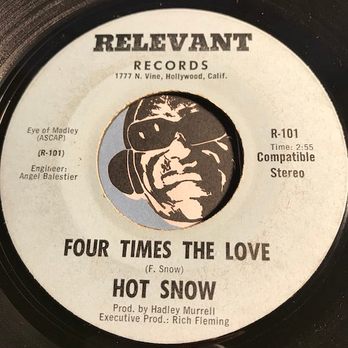 Hot Snow - Four Times The Love b/w Me & You - Relevant #101 - Funk