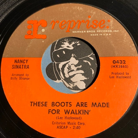 Nancy Sinatra - These Boots Are Made For Walkin b/w The City Never Sleeps At Night - Reprise #0432 - Rock n Roll