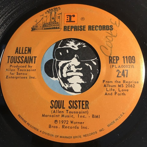 Allen Toussaint - Soul Sister b/w She Once Belonged To Me - Reprise #1109 - Funk