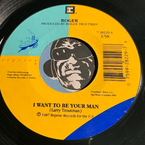 Roger - I Want To Be Your Man b/w I Really Want To Be Your Man - Reprise #28229 - Modern Soul - Sweet Soul