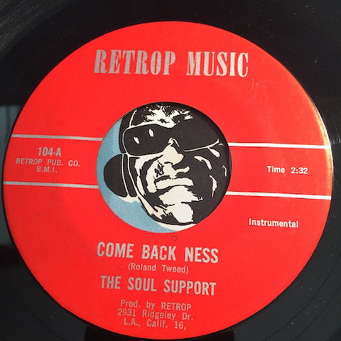 Soul Support - Come Back Ness b/w I Let You Down - Retrop Music #104 - Garage Rock