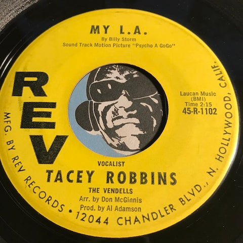 Tacey Robbins & Vendells - My L.A. b/w Ordinary Boy - Rev #1103 - Garage Rock