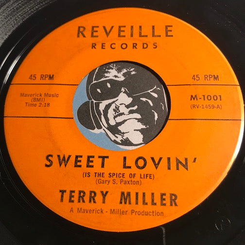 Terry Miller - Sweet Lovin (Is The Spice Of Life) b/w Later Let Me Know - Reveille #1001 - Teen
