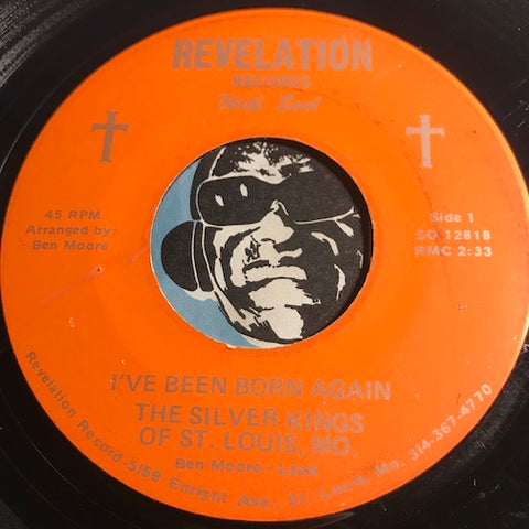 Silver Kings of St Louis - I've Been Born Again b/w Oh Lord - Revelation #12818 - Gospel Soul