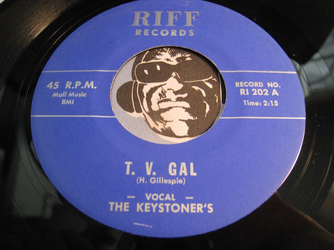 Keystoner's - T.V. Gal b/w Sleep & Dream - Riff #202 - Doowop