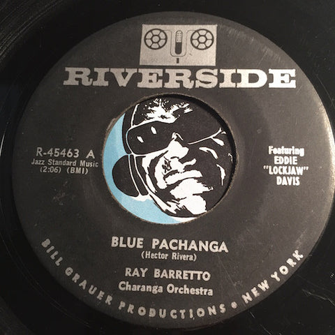 Ray Barretto - Blue Pachanga b/w Jazz Pachanga - Riverside #45436 - Jazz Mod - Latin Jazz