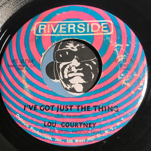 Lou Courtney - You Ain't Ready b/w I've Got Just The Thing - Riverside #4591 - Northern Soul