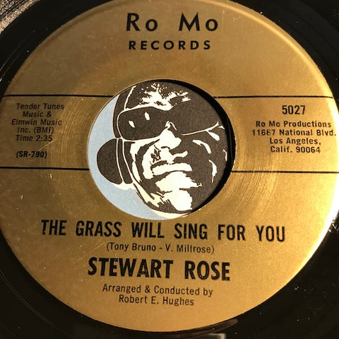 Stewart Rose - The Grass Will Sing For You b/w Black Bread & Beans - Ro Mo #5027 - Northern Soul - Popcorn Soul