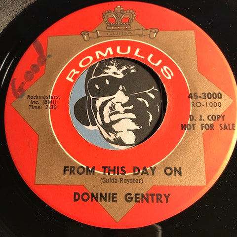 Donnie Gentry - From This Day On b/w Bouquet Of Roses - Romulus #3000 - Teen - Rock n Roll