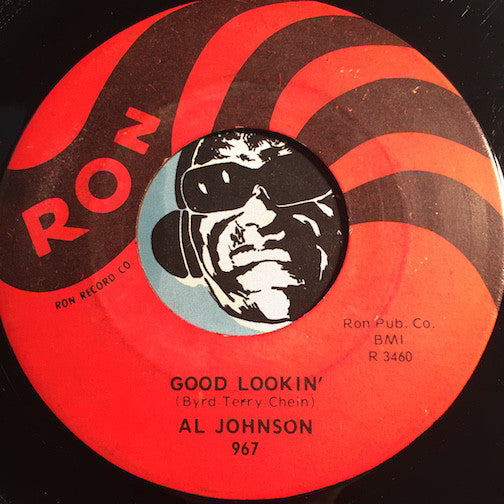 Al Johnson - Good Lookin b/w Carnival Time - Ron #967 - R&B