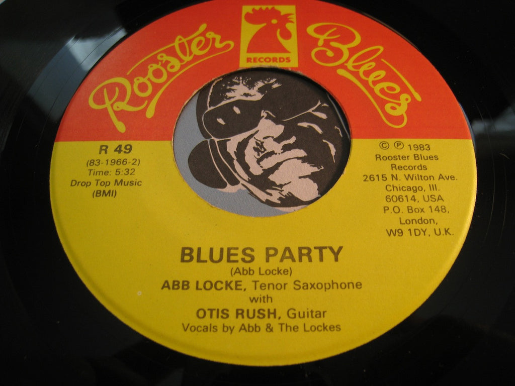 Abb Locke / Otis Rush - Blues Party b/w Cleo's Back - Rooster Blues #49 - Blues