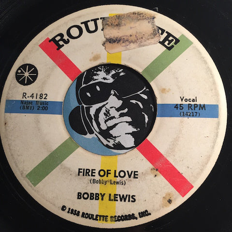 Bobby Lewis - Fire Of Love b/w You Better Stop - Roulette #4182 - R&B Rocker