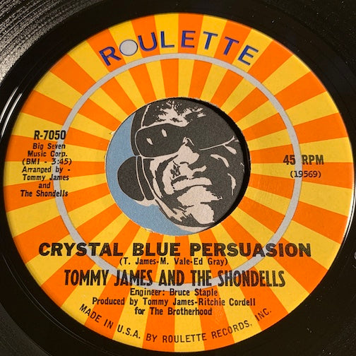 Tommy James & Shondells - Crystal Blue Persuasion b/w I'm Alive - Roulette #7050 - Rock n Roll