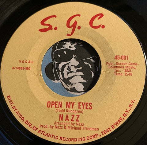Nazz - Open My Eyes b/w Hello It's Me - S.G.C. #001 - Garage Rock / Psych Rock
