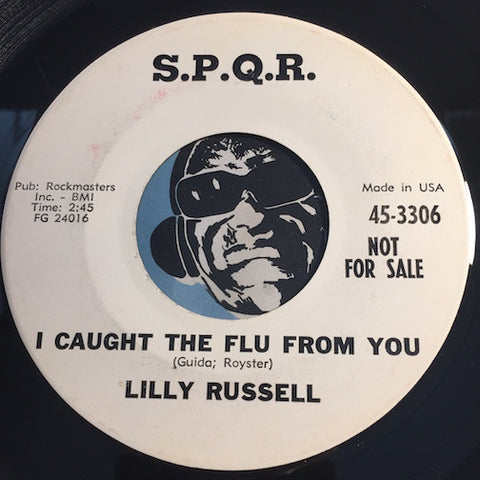Lilly Russell - Caught The Flu From You b/w Paper Doll - S.P.Q.R. #3306 - R&B Soul - Teen
