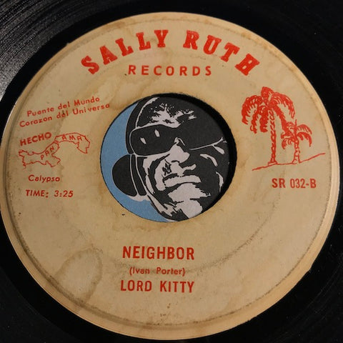 Lord Kitty - Neighbor b/w Rum - Sally Ruth #032 - Calypso - Soul