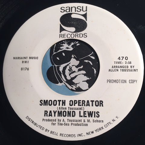 Raymond Lewis - Smooth Operator b/w Good-Bye My Love - Sansu #470 - Soul