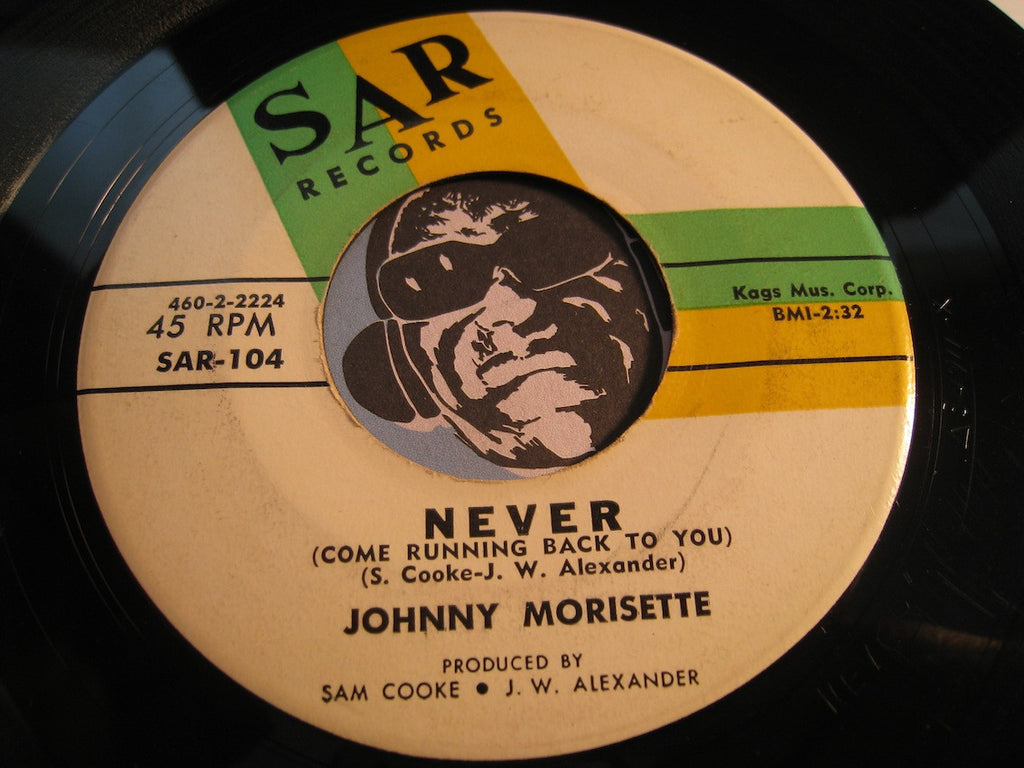 Johnny Morisette - Never (Come Running Back To You) b/w In My Heart - Sar #104 - Northern Soul