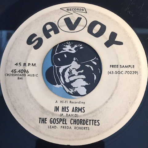 Gospel Chordettes - (He's Got The Whole World) In His Hands b/w I Can't Believe It - Savoy #4096 - Gospel Soul