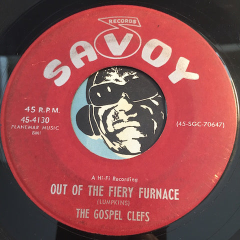 Gospel Clefs - Out Of The Fiery Furnace b/w Behind Every Dark Cloud - Savoy #4130 - Gospel Soul