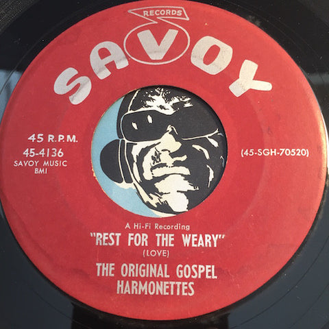 Original Gospel Harmonettes - Rest For The Weary b/w So Many Years - Savoy #4136 - Gospel Soul