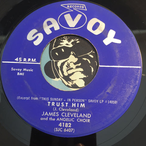 James Cleveland - Trust Him b/w Jesus Will Bring Things Out - Savoy #4182 - Gospel Soul