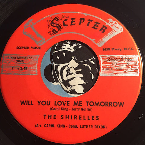 Shirelles - Will You Love Me Tomorrow b/w Boys - Scepter #1211 - Girl Group